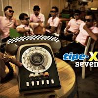 Tipe-X - Seven