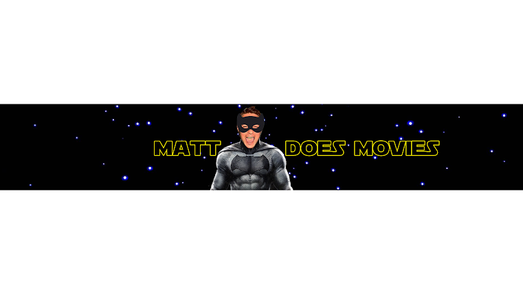 MATT DOES MOVIES