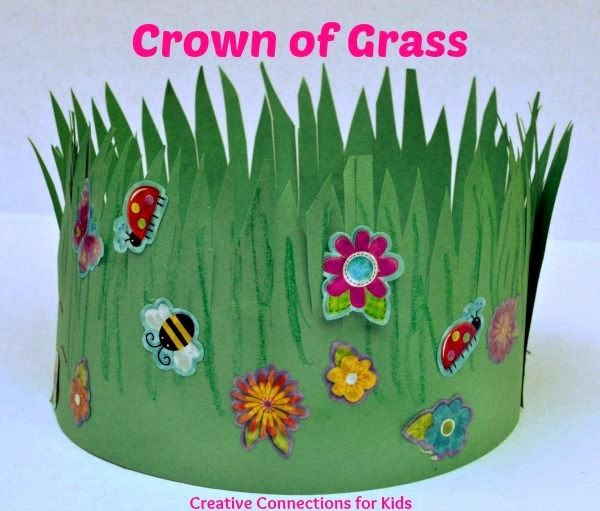 http://creativeconnectionsforkids.com/2013/07/a-crown-of-grass/