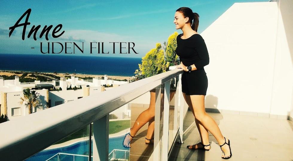 Anne - Uden Filter