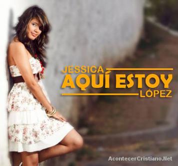 """Jessica López graba su primer sencillo """"Aquí Estoy"""""""