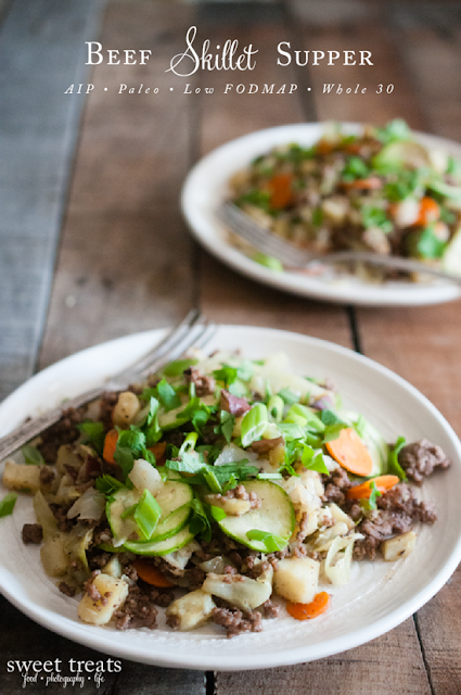 Beef Skillet Supper (Low FODMAP, AIP, Paleo, Whole 30)