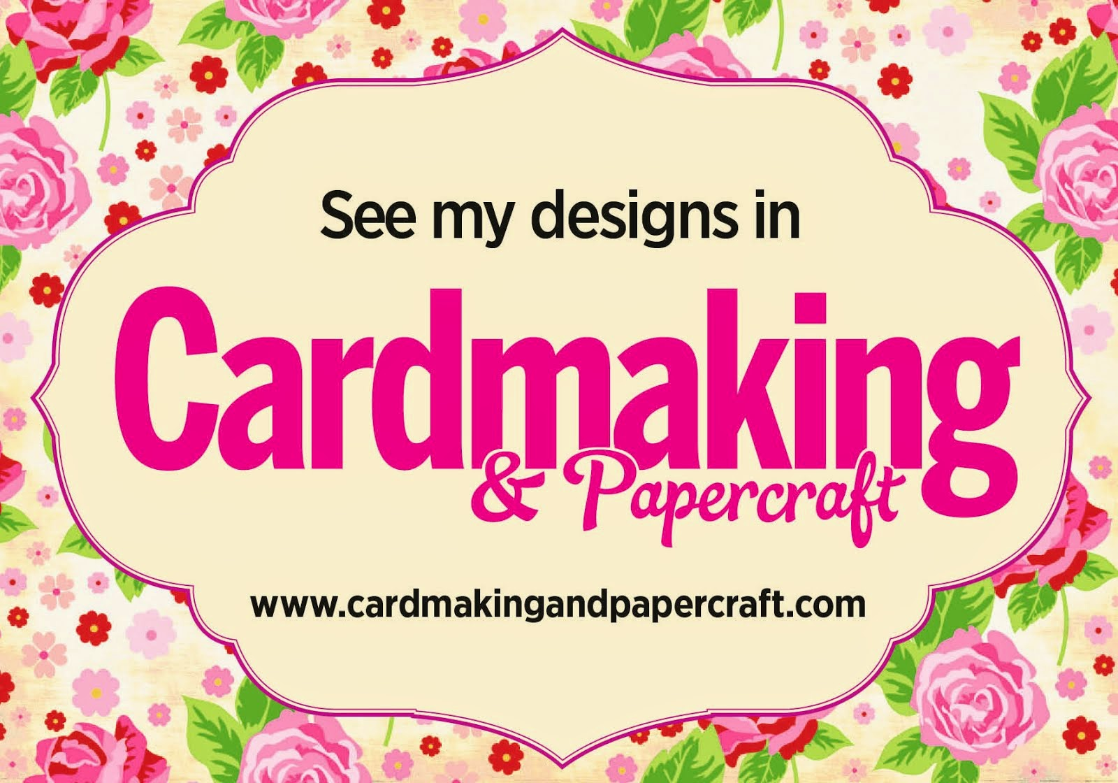 See me published in Cardmaking and Papercraft Magazine