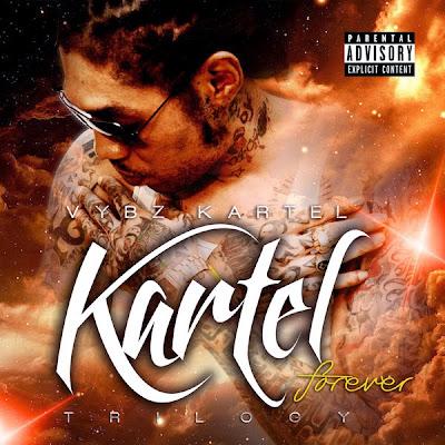 Vybz Kartel - Kartel Forever: Trilogy Cover