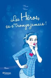 http://queenofreading1605.blogspot.com/2015/10/les-heros-ca-strompe-jamais-tome-1-de.html