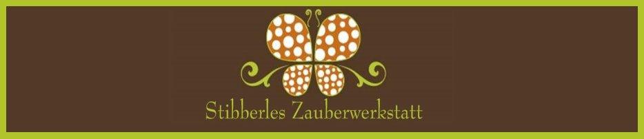 °++ Stibberles -Zauberwerkstatt ++°