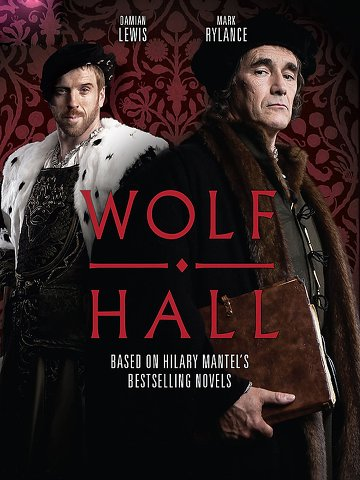 Wolf Hall - Saison 1