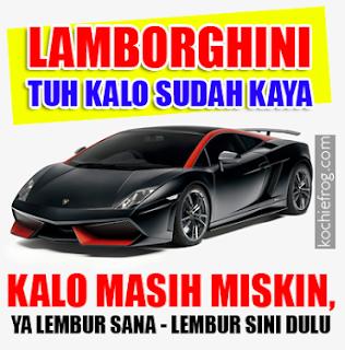 Kata2 Lucu Lamborghini
