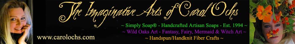 Carol Ochs Arts: Simply Soap, Wild Oaks Art, & Fiber Crafts!