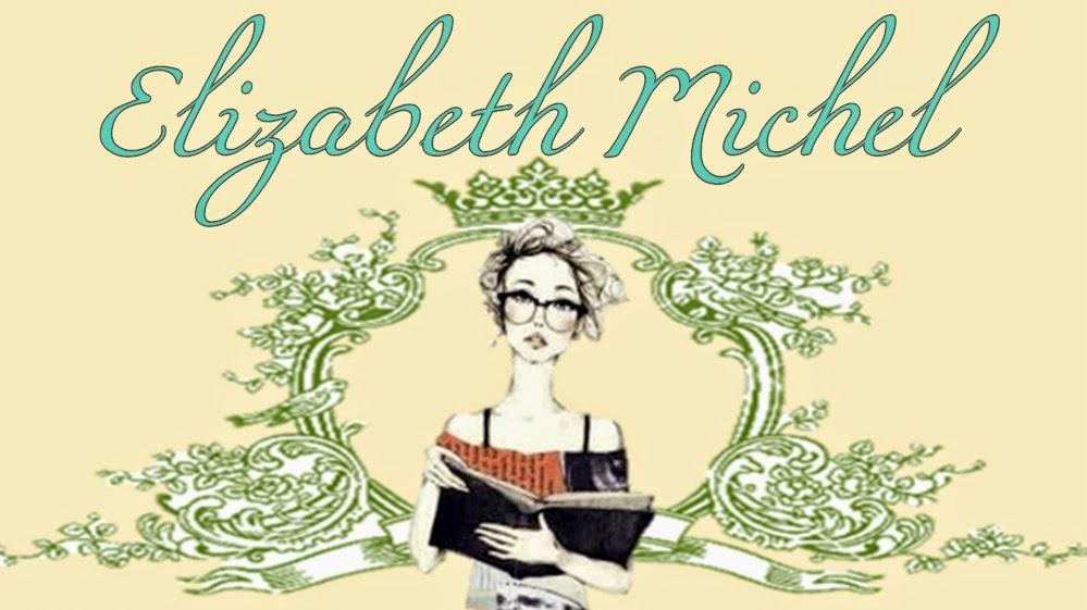 My Diary: Elizabeth Michel