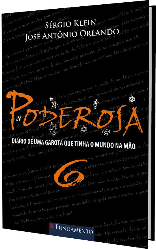 """Lançamento: """"PODEROSA 6"""""""