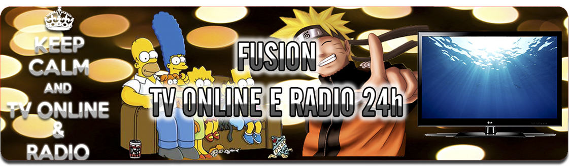 Fusion TV e Radio 24 Horas