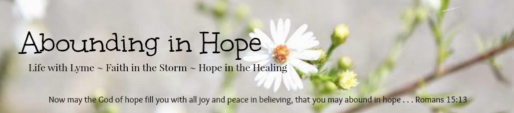 Abounding in Hope With Lyme