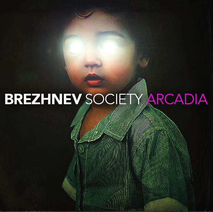 Brezhnev Society - Arcadia - New single and video