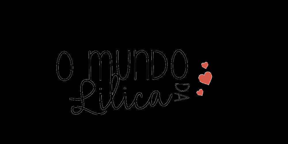 O Mundo da Lilica ☆♡