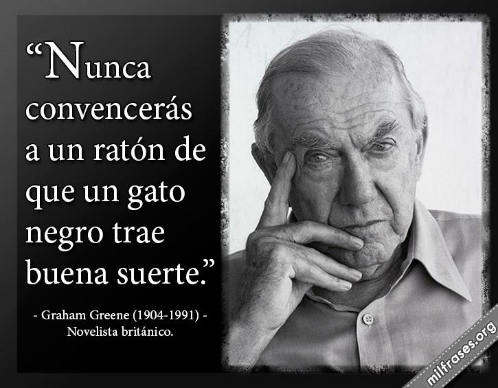 frases y libros de Graham Greene (1904-1991) Novelista británico.