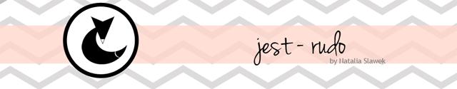 blog lifestylowy jest-rudo