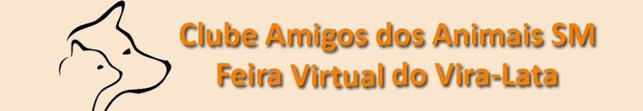 CAA SM - Feira Virtual do Vira Lata
