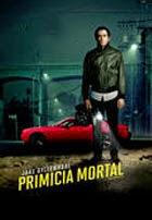 Primicia Mortal (2014)