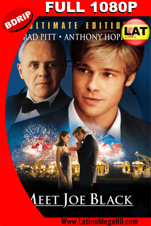 ¿Conoces a Joe Black? (1998) Latino Full HD BDRIP 1080P ()