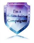 I'm a Platform-Builder Campaigner!!