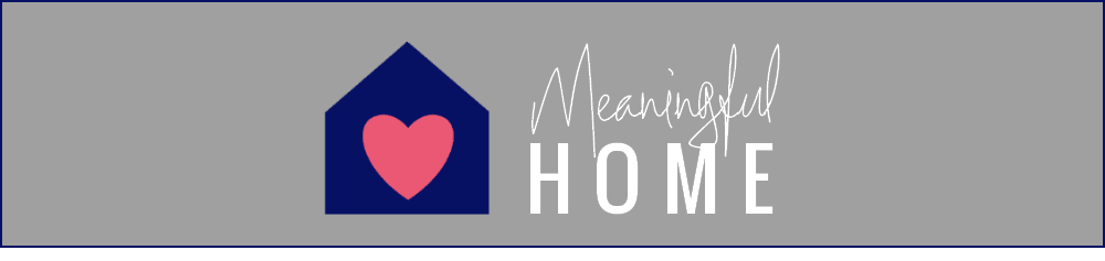 Meaningful Home