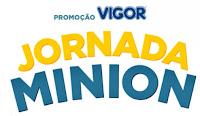 Promoção Vigor Jornada Minion