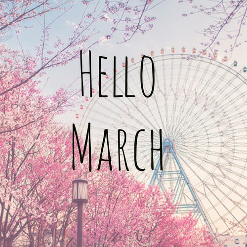 Welcome March Pictures, Photos, and Images for Facebook, Tumblr ...
