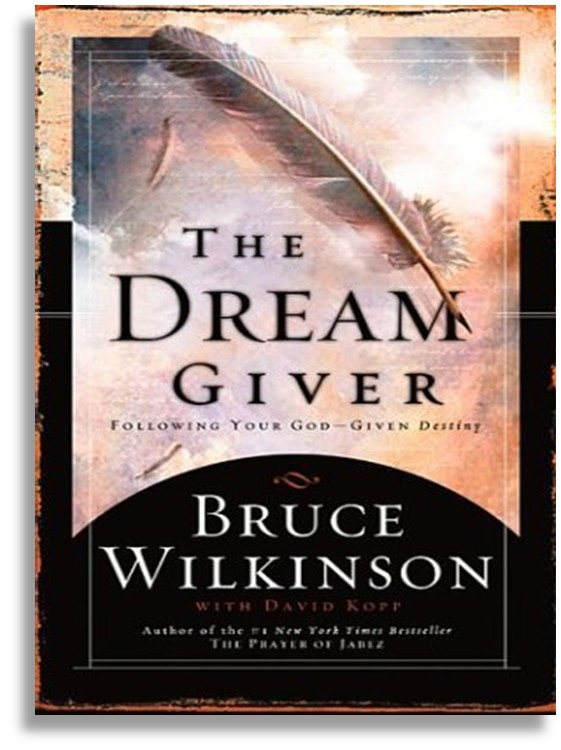The Dream Giver: Following Your God-Given Destiny - eBook ...