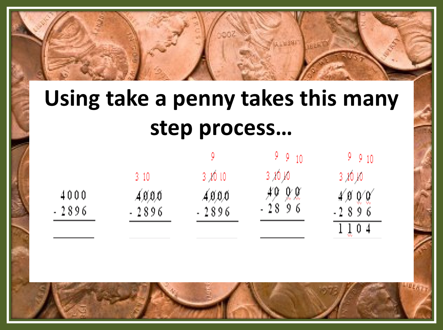 worksheet Time Subtraction tricks of the teaching trade take a penny and regrouping out it works every time no matter how many zeros you have reason is quite simple when are subtracting two nu