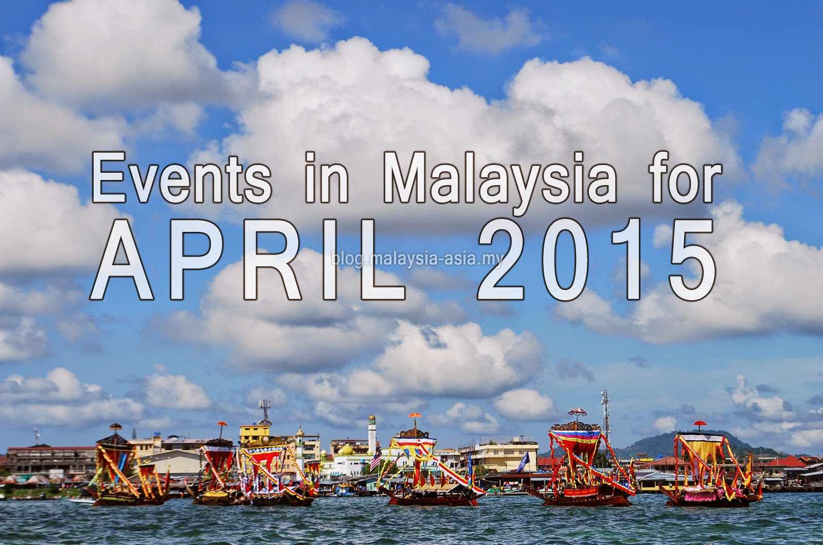 Events in Malaysia April 2015