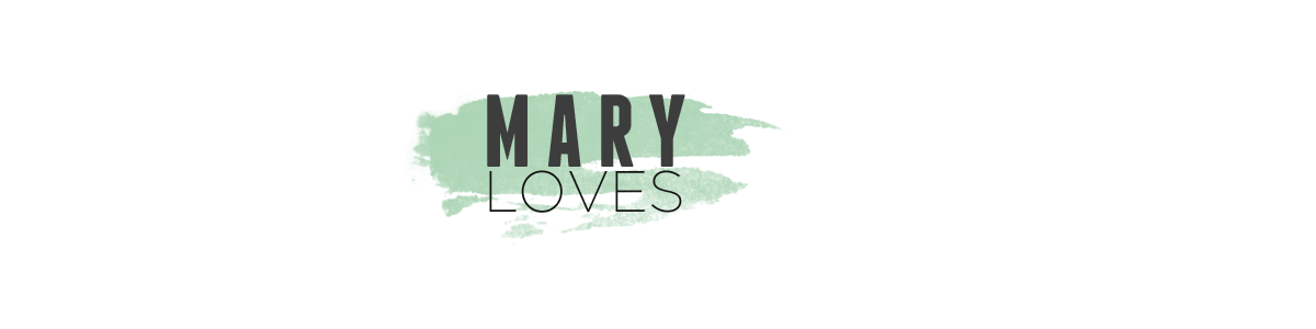Mary Loves