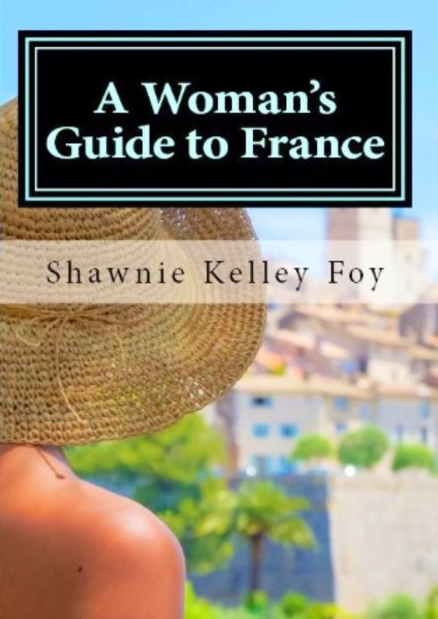 A Woman's Guide to France