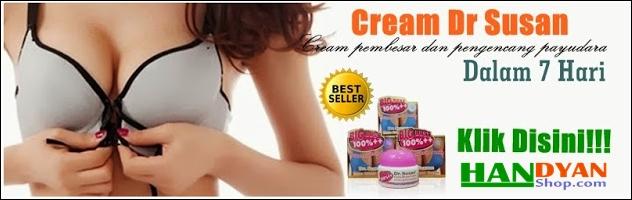 Cream Dr. Susan Untuk Mengencangkan Dan Memperbesar Payudara Secara Cepat