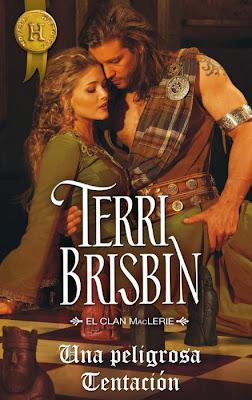 NOVELA ROMANTICA: Una peligrosa tentación  (El Clan MacLerie #7) Terri Brisbin   [Harlequin Ibérica, (30 Enero 2014)]  Romántica histórica adulta | Mayores de 18 años PORTADA