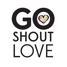 Go Shout Love