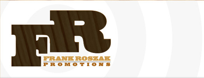 Frank Roszak Promotions