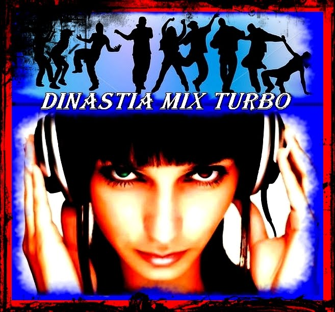 dinastiamix turbo
