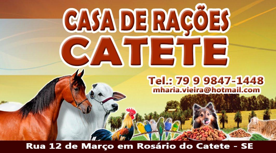 CASA DE RAÇÕES CATETE