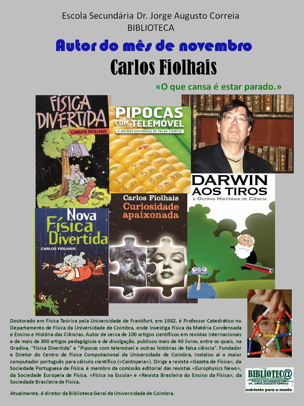 Autor em destaque: Carlos Fiolhais