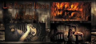 Las Brujas Nacen Ardiendo