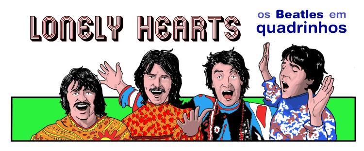 Lonely Hearts - BEATLES em QUADRINHOS