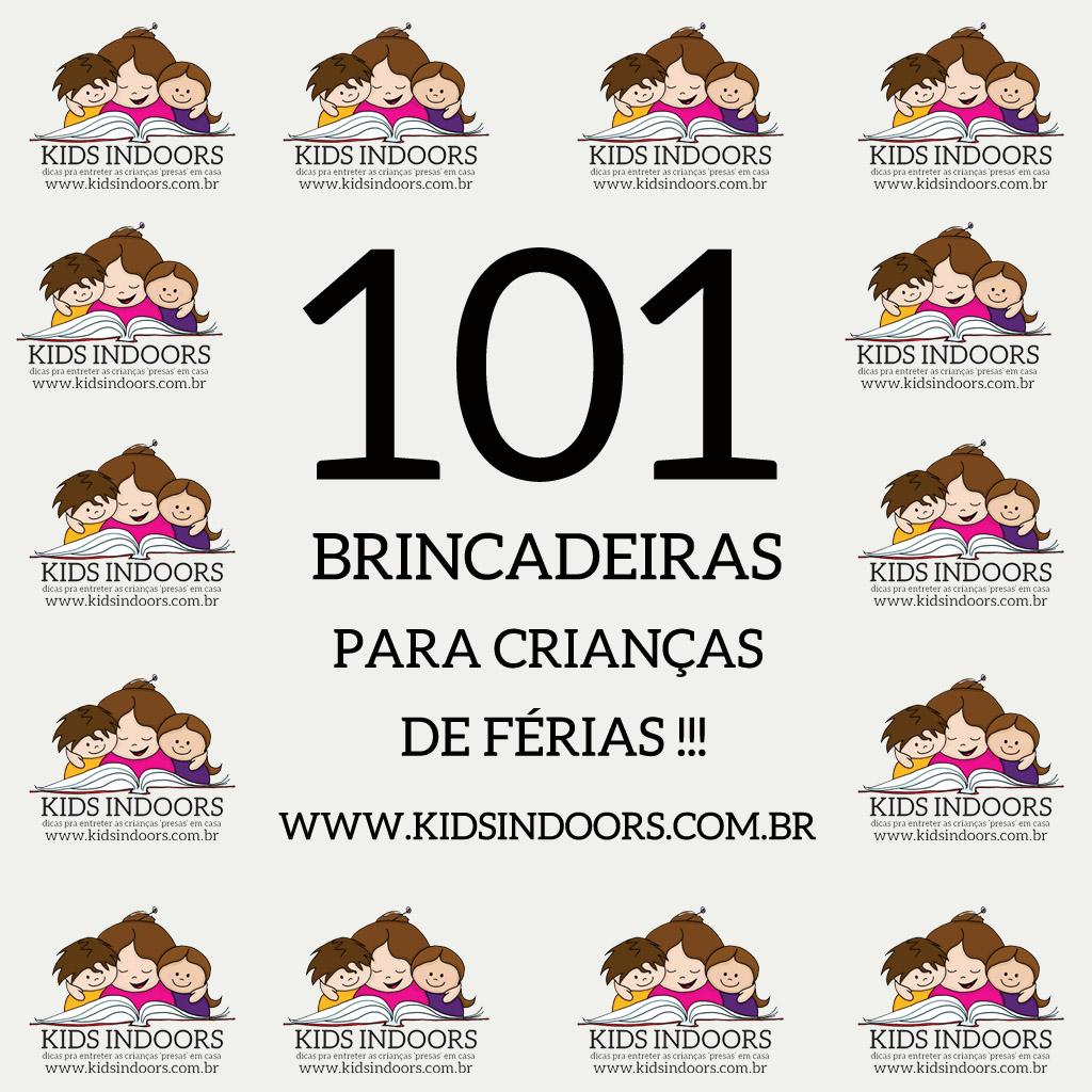 Well-known 101 brincadeiras para crianças de férias! #eubrincocomkids | KIDS  XP19