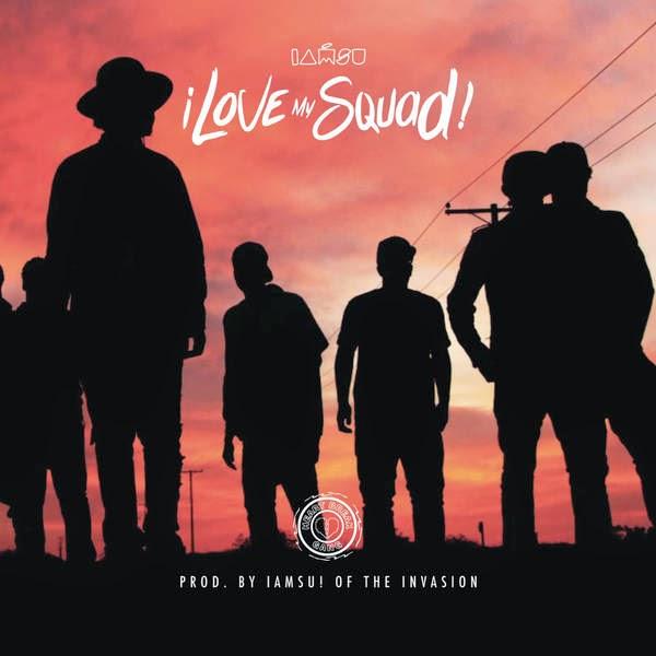 Iamsu! - I Love My Squad - Single