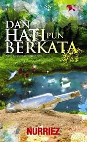 Sinopsis Novel & Baca Novel Online : Dan Hati Pun Berkata Bab 1- Bab 21