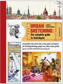 Pre-order Your copy of Thor's Urban Sketching: The Complete Guide to Techniques on Amazon.