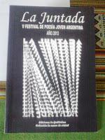 "V Festival de poesía joven argentina ""La Juntada"", 2013."