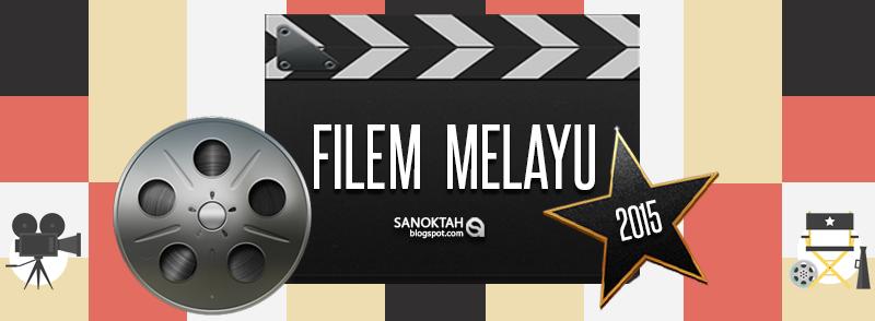 filem filem berbahasa melayu yang bakal ditayangkan dipawagam malaysia ...