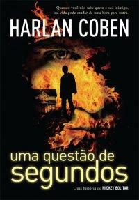 Uma questão de segundos • Harlan Coben