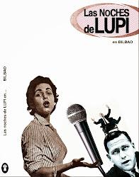 Las noches de Lupi en Bilbao